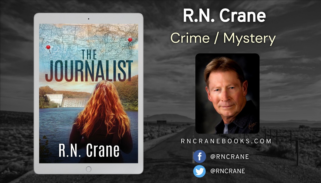 Author R.N. Crane Releases New Crime Mystery - The Journalist