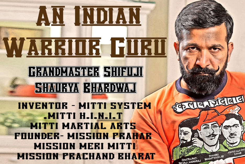 Introducing Grandmaster Shifuji Shaurya Bhardwaj, a Freelance Commandos Mentor and Expert in Counter-Terrorism