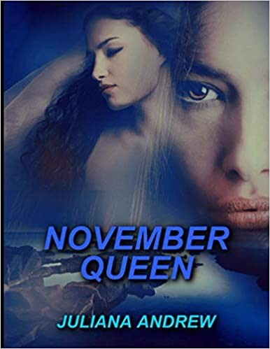 """November Queen"" Is A Captivating Love Story Penned by Juliana Andrew"