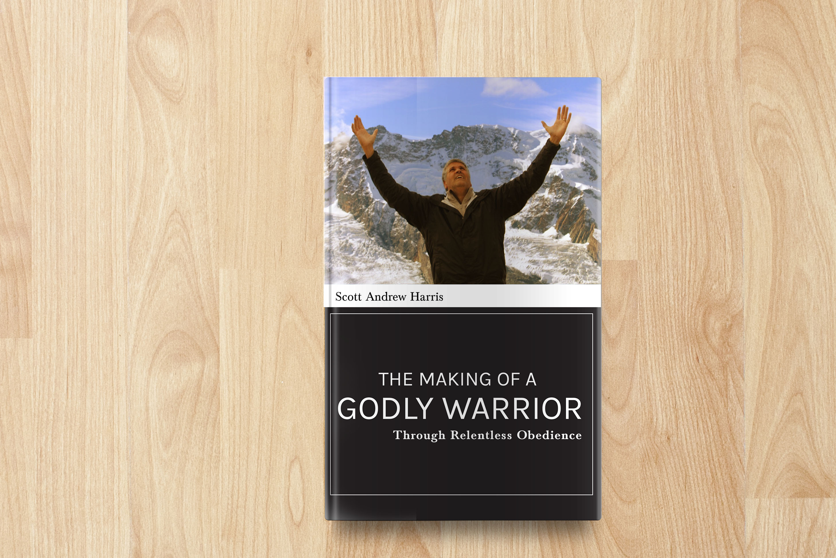The Making of a Godly Warrior: Through Relentless Obedience