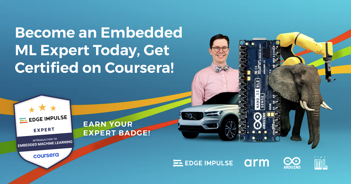 Edge Impulse Partners with Arduino, Arm, and the TinyML Foundation to Launch the First Embedded Machine Learning Course on Coursera