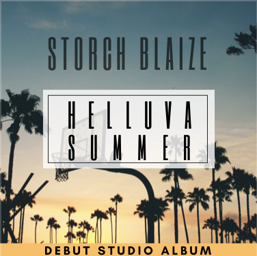 Indie DJ and Producer Storch Blaize Launches new Album Helluva Summer