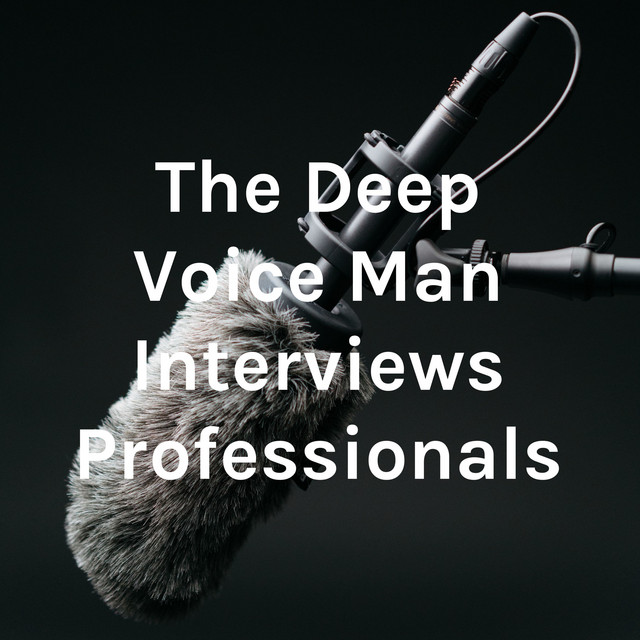 Introducing The Deep Voice Man Show Podcast By Luke Jean-Louis For Business Spotlights And Showcasing Raw Talent