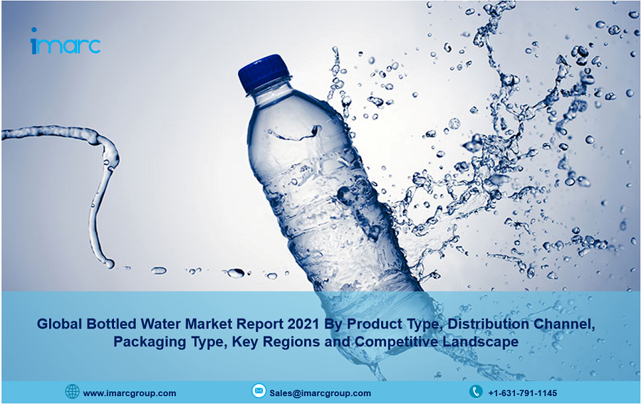 Bottled Water Market Research Report 2021, Industry Trends, Share, Size, Demand and Future Scope