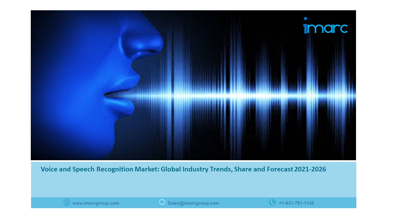 Voice and Speech Recognition Market with Segmentation, Growth, Opportunities and Forecast 2021 to 2026