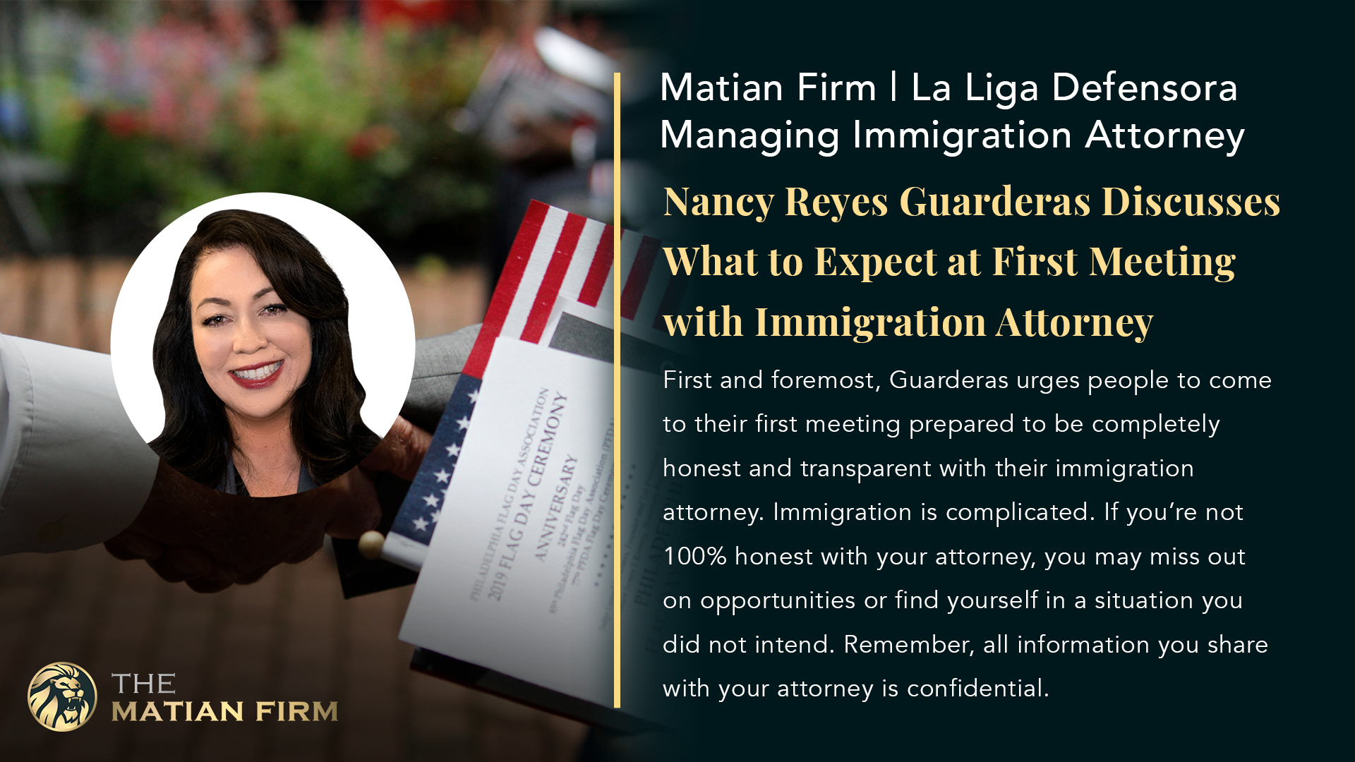 Matian Firm | La Liga Defensora Managing Immigration Attorney Nancy Reyes Guarderas Discusses What to Expect at First Meeting with Immigration Attorney