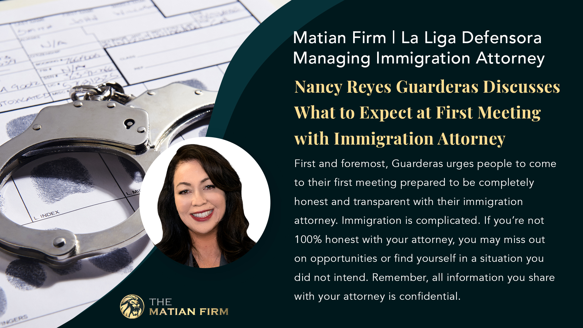 Matian Firm | La Liga Defensora Managing Immigration Attorney Nancy Reyes Guarderas Discusses Ways Immigrants Can Prevent a Criminal Past from Affecting their Immigration Status