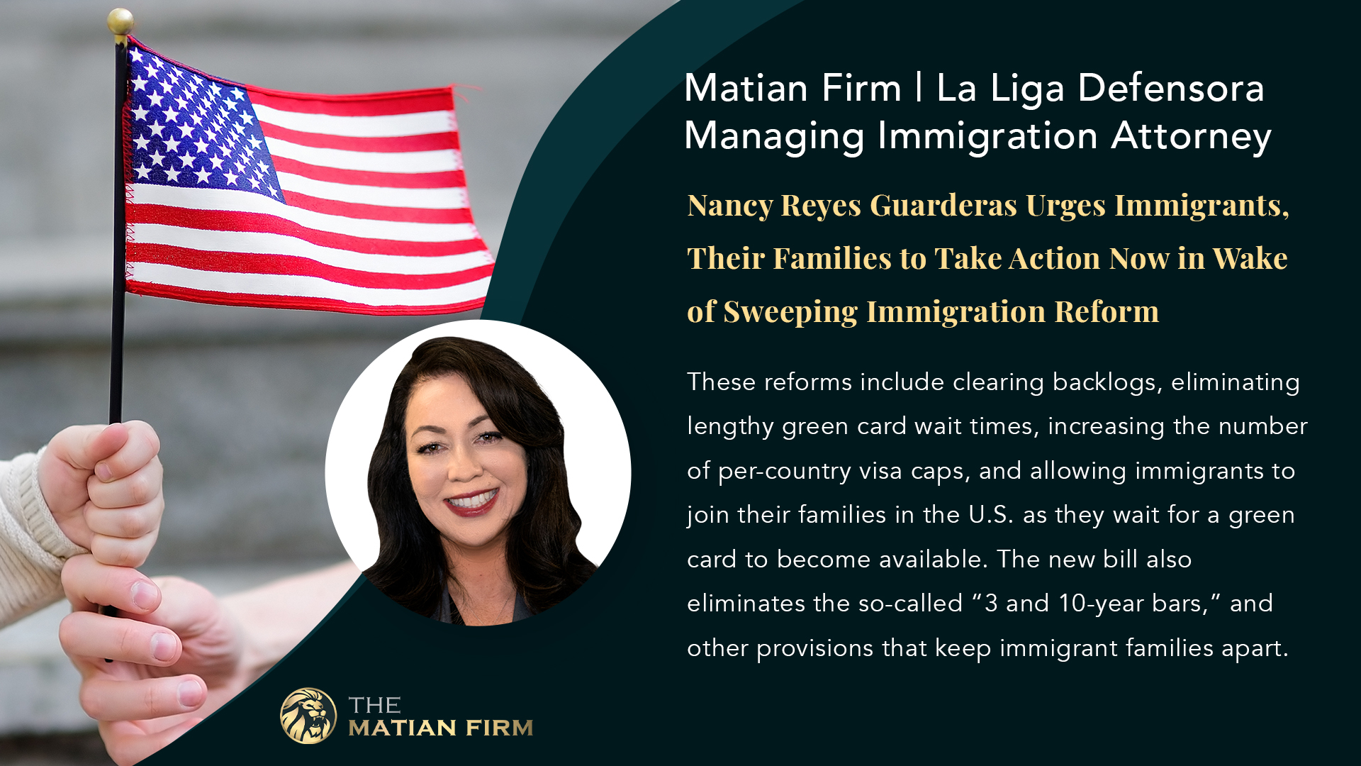 Matian Firm | La Liga Defensora Managing Immigration Attorney Nancy Reyes Guarderas Urges Immigrants, Their Families to Take Action Now in Wake of Sweeping Immigration Reform