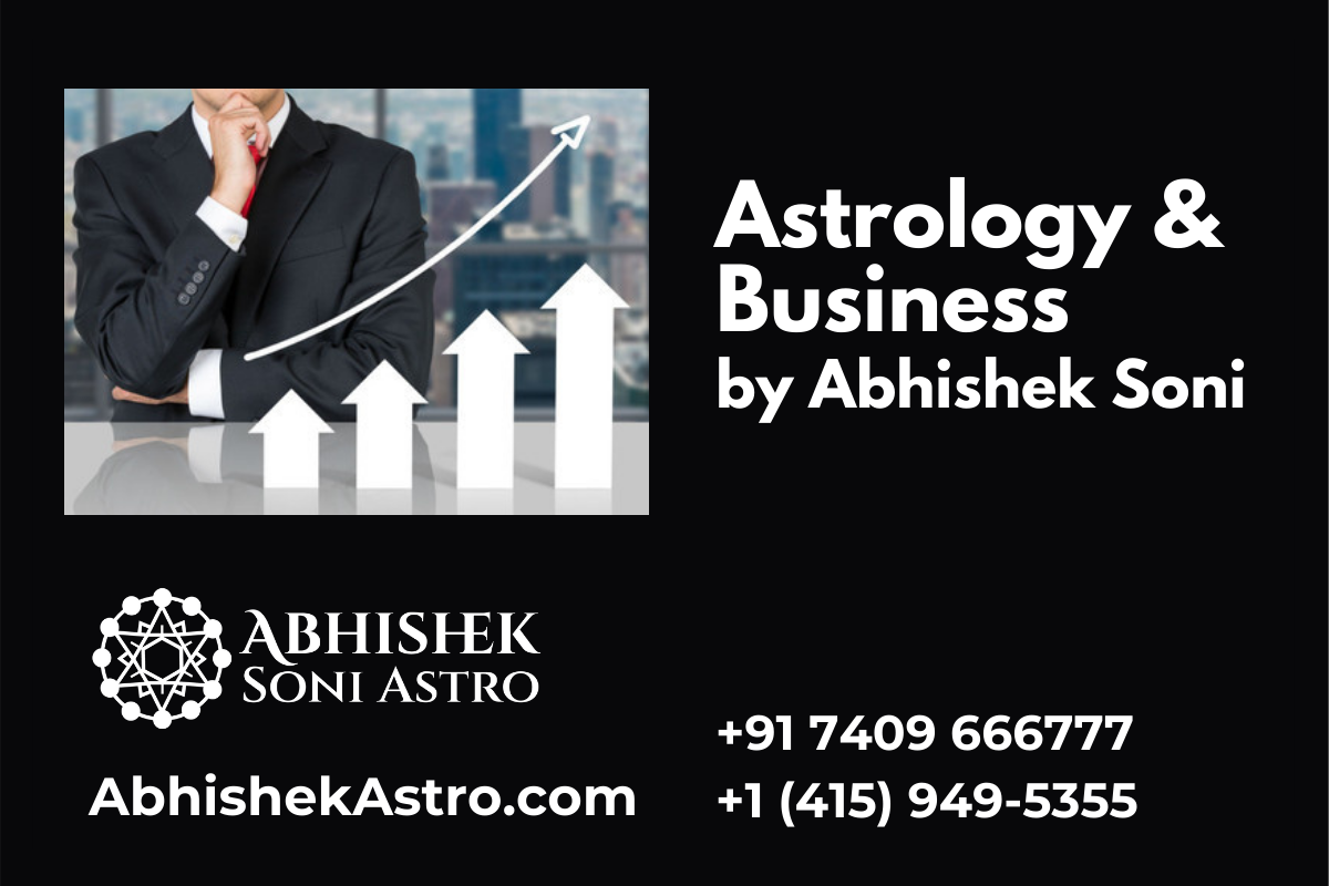 Astrology and Business by Astrologer Abhishek Soni
