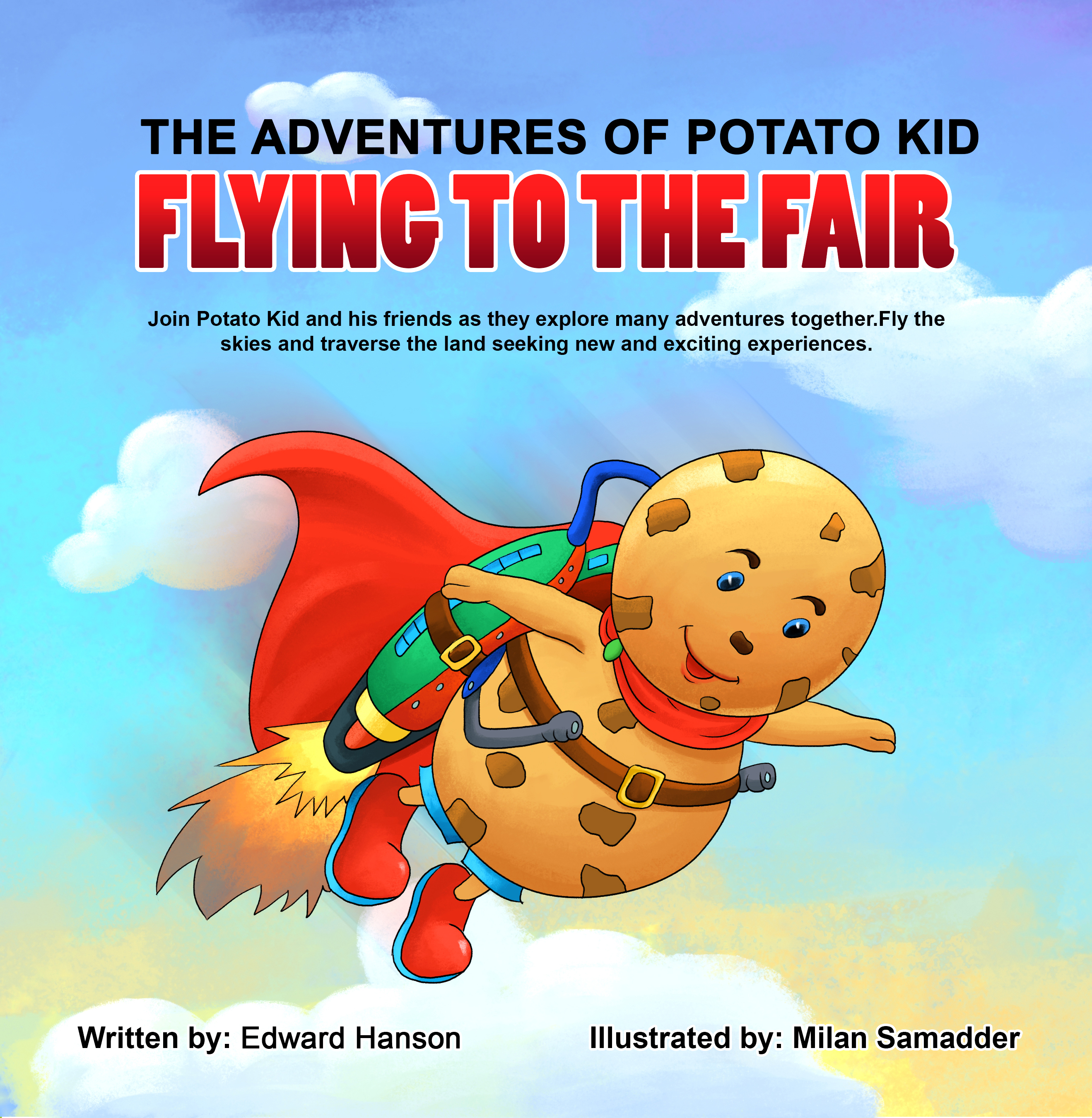 The Adventures of Potato Kid - An Ideal Adventurous Children e-book That Can Stimulate Kid's Adventurous Imaginations