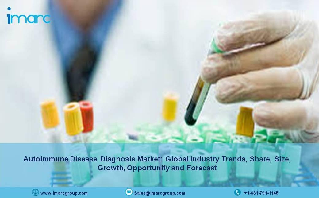 Global Autoimmune Disease Diagnosis Market Size, Share, Trends, Industry Analysis and Forecast 2021-2026 - IMARC Group