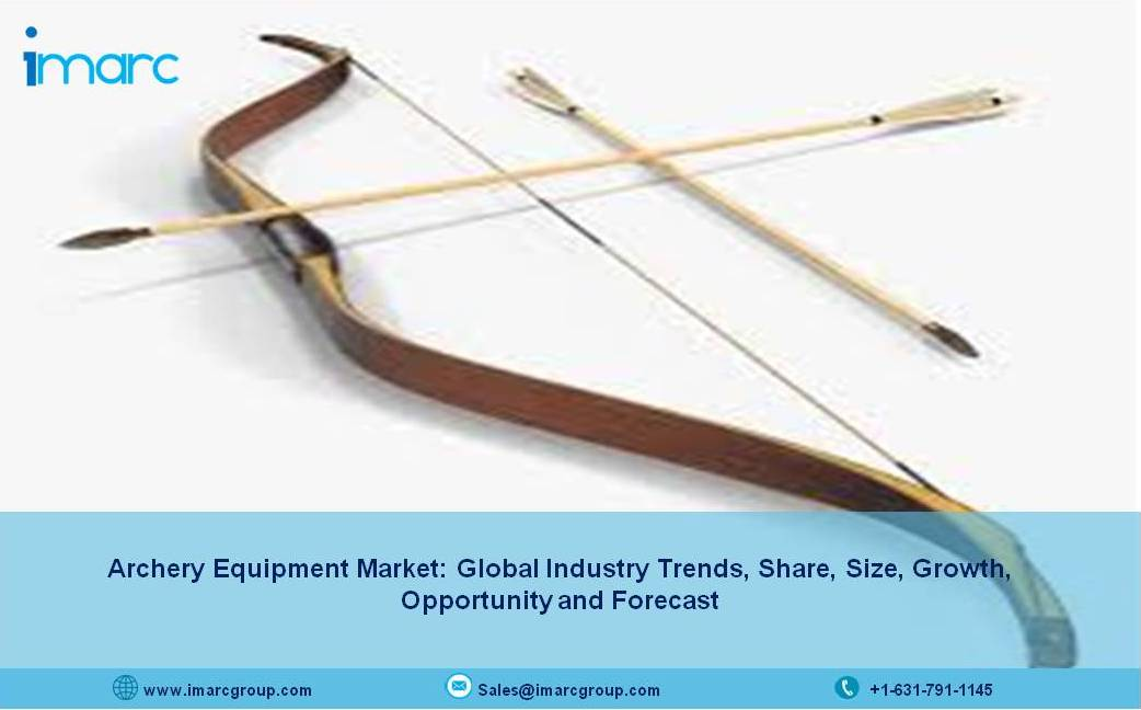 Global Archery Equipment Market Size, Share, Growth, Industry Trends, Industry Analysis and Opportunity 2021-2026 - IMARC Group