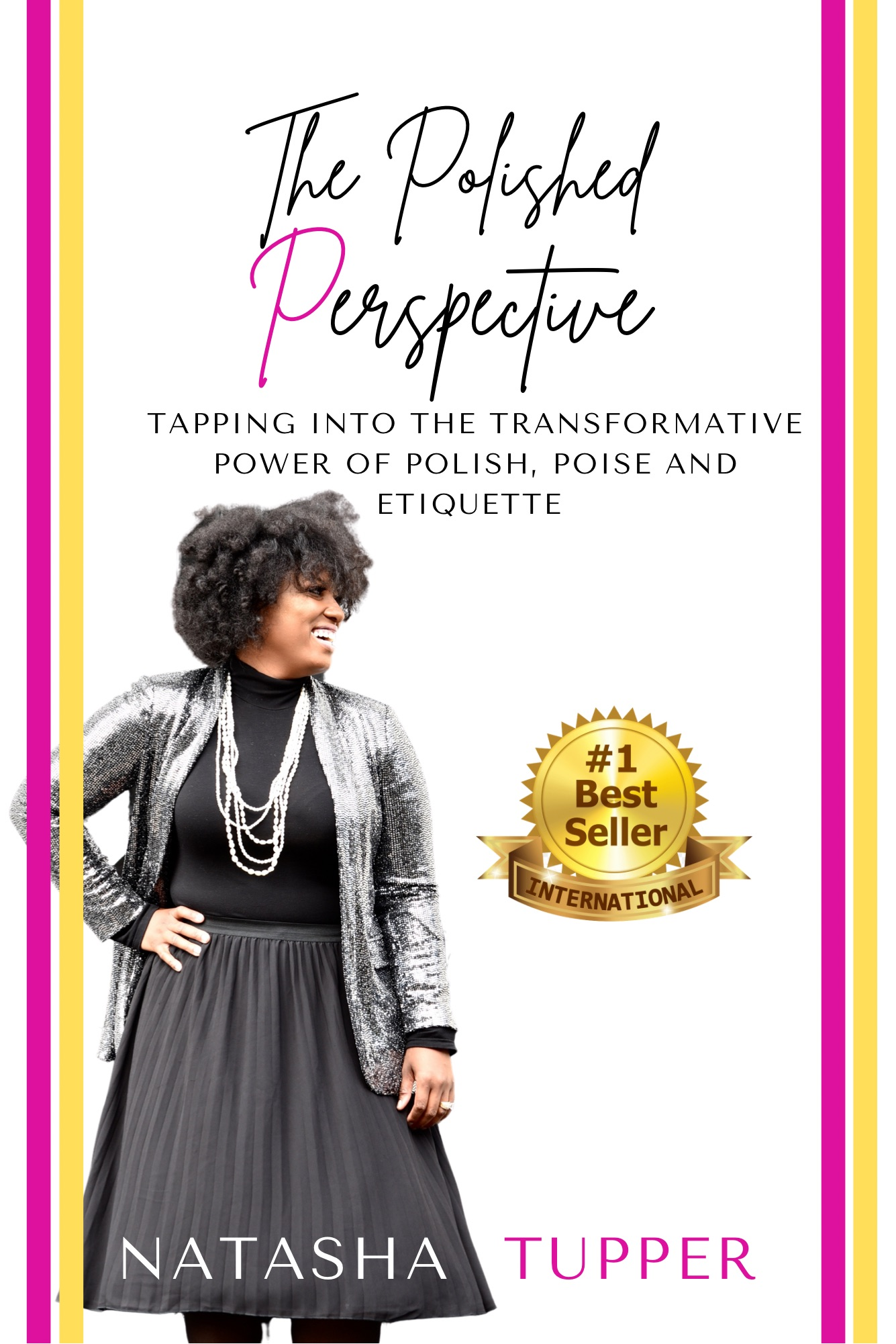 Amazon Acknowledges Natasha Tupper, Founder of The Polished Institute as a Bestselling #1 Author on Amazon