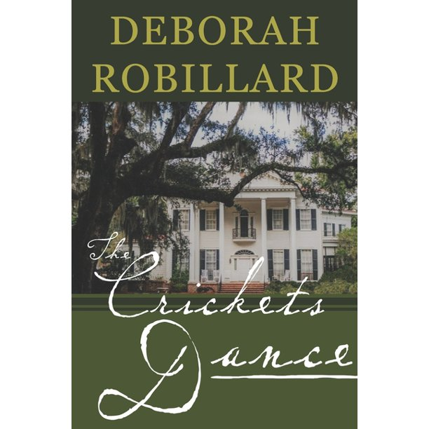 The Crickets Dance by Author and Co-Producer Deborah Robillard