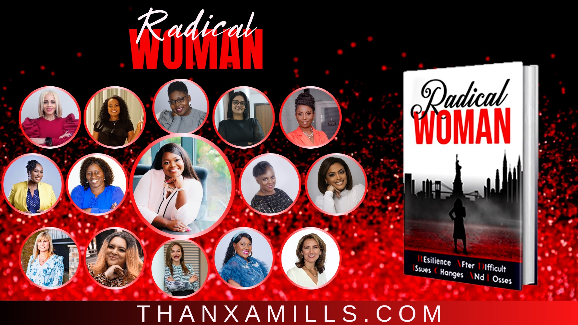 "15 Women Launch Women's Empowerment Book titled ""Radical Woman: Resilience After Difficult Issues, Changes and Losses"""