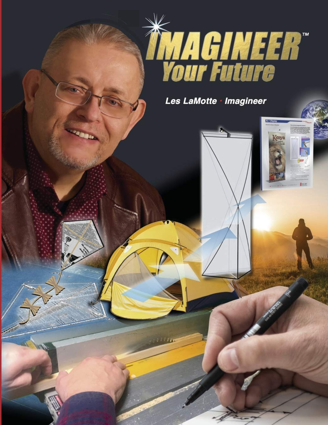 'Imagineer Your Future: Discover Your Core Passions' by Les LaMotte Reveals the Journey of Being an Imagineer