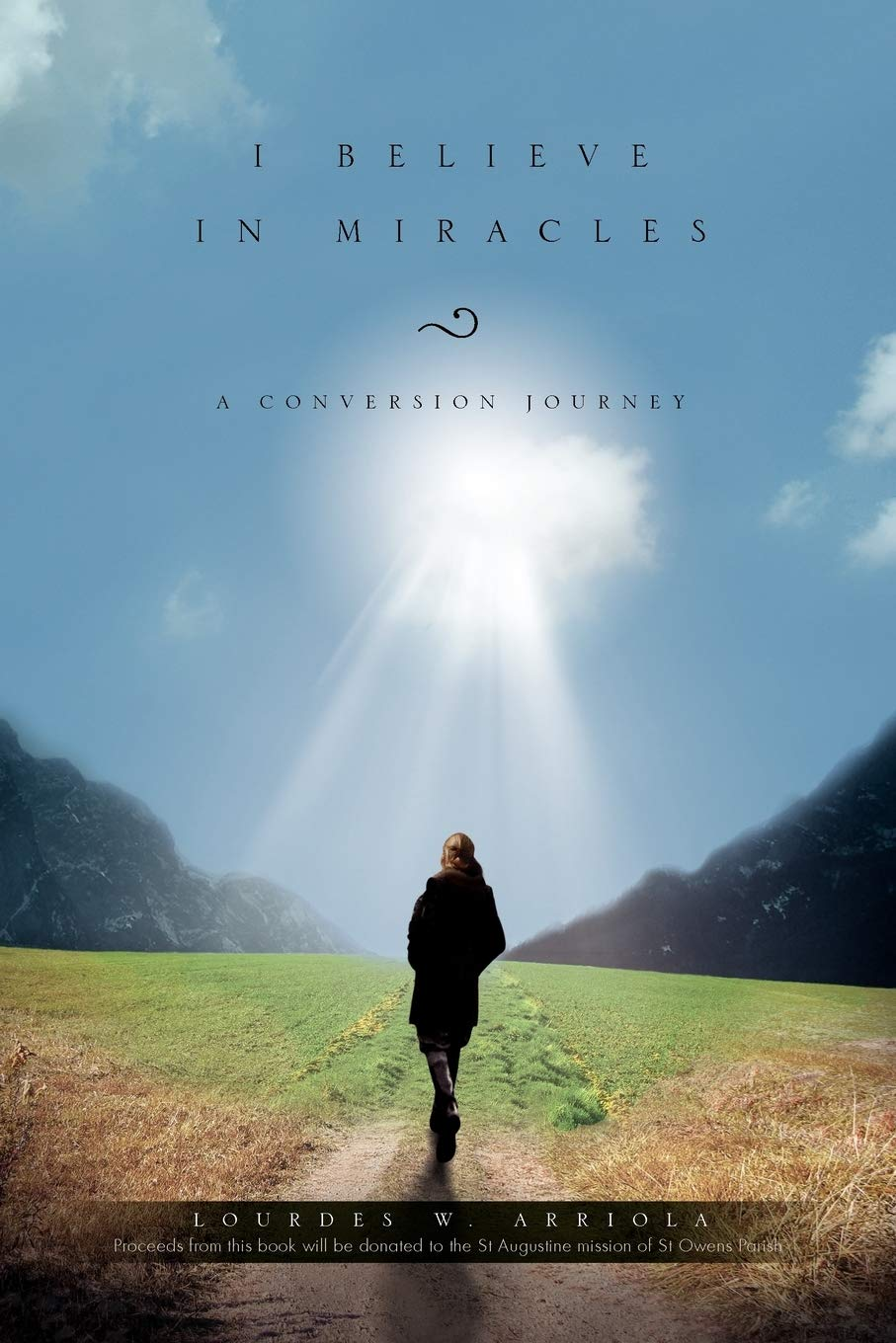 """I Believe in Miracles"" by Lourdes W. Ariola Inspires Cancer Patients, Reveals the Relation God Wants to Have with Everyone"
