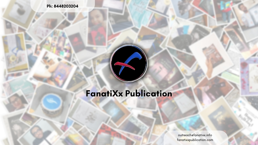 Get published today with India's most trusted Book Publication House, FanatiXx Publication