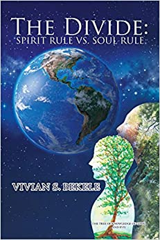 Vivian Bekele Explores The Path To Faith In Her New Book, 'The Divide: Spirit Rule Vs Soul Rule' In The Midst Of Great Fear