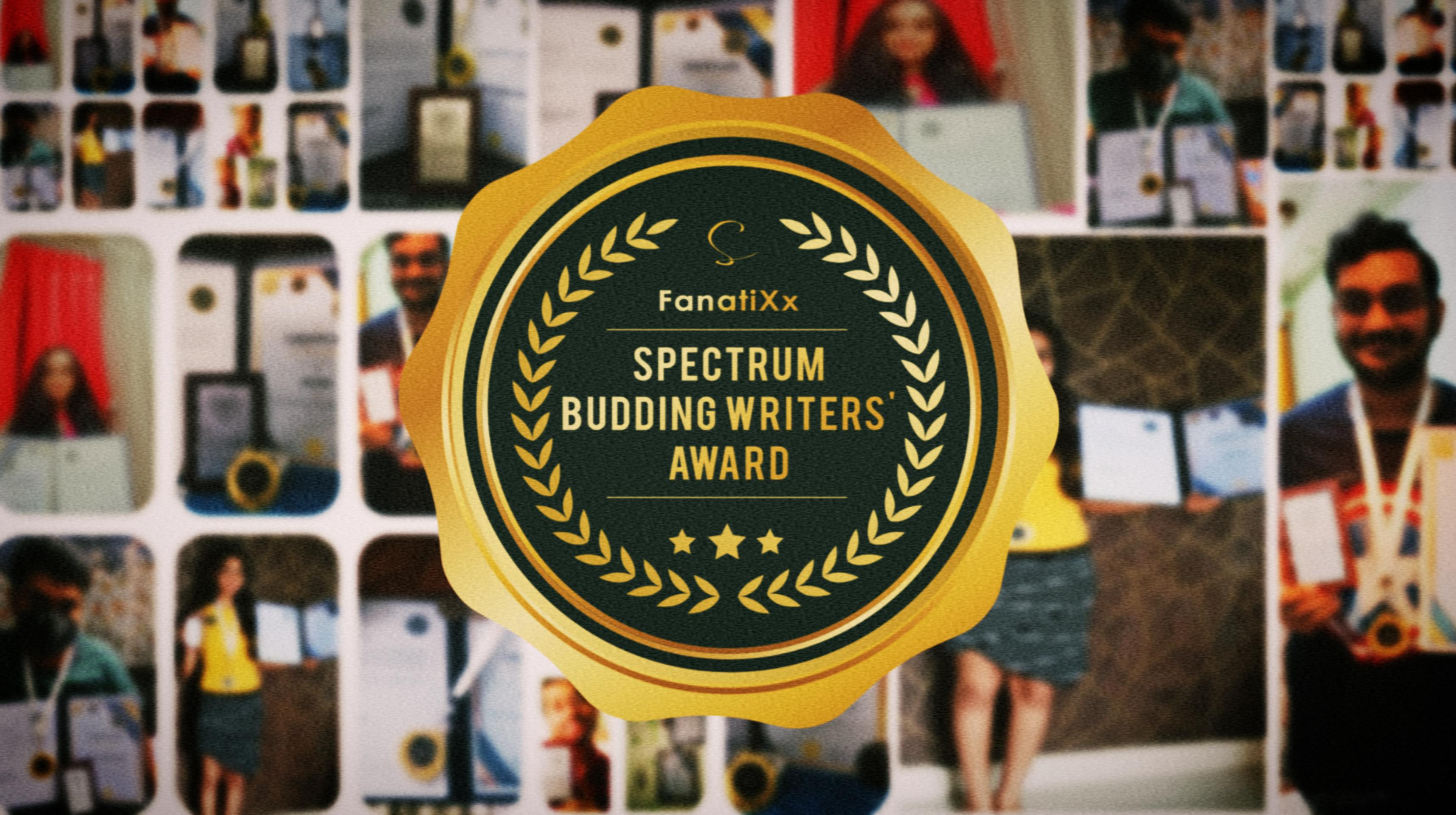 Spectrum Budding Writers Award 2021, by FanatiXx Spectrum Awards