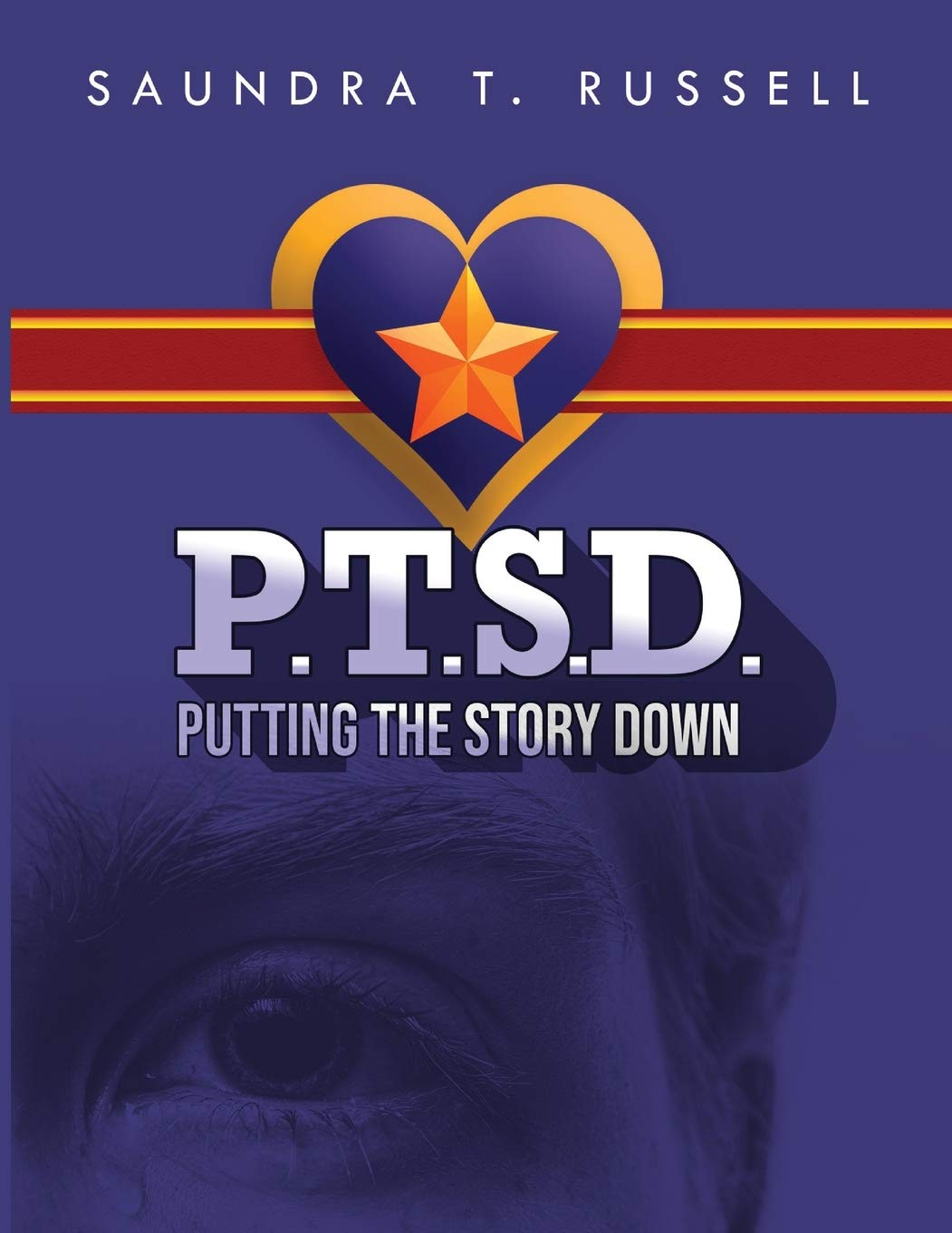 """Poet Saundra Russell's Poetry Self-Help Poetry Workbook, """"Putting The Story Down,"""" is hopefully a Form of Relief for PTSD Survivors."""
