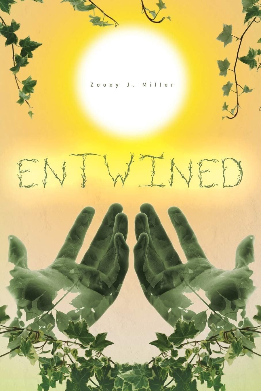 """""""Entwined"""" is a Rare and Fantastical Novel Written by Young Author, Zooey J. Miller"""