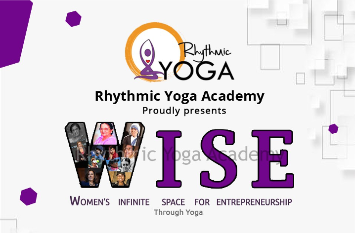 Women's Infinite Space for Entrepreneurship (WISE) - An Online Conference hosted by Rhythmic Yoga Academy on January 2021 has made a positive impact for women entrepreneurs