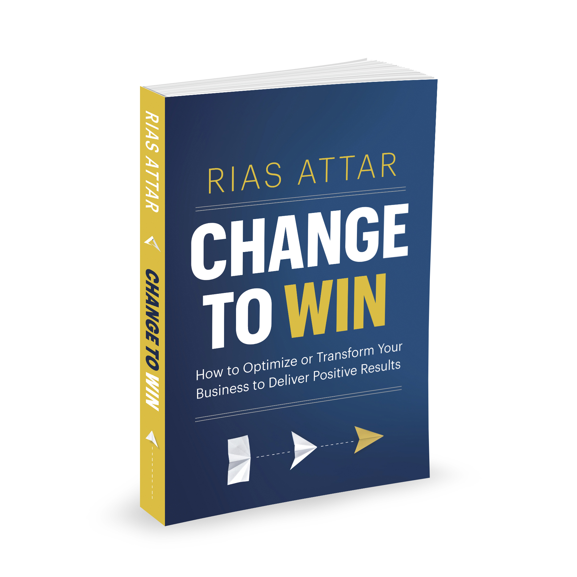 New Book Helps Readers Optimize or Transform Their Businesses to Deliver Positive Results