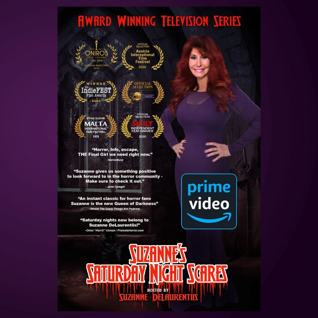 The new horror classic series, Suzanne's Saturday Night Scares, is now available on Amazon Prime and Apple TV.