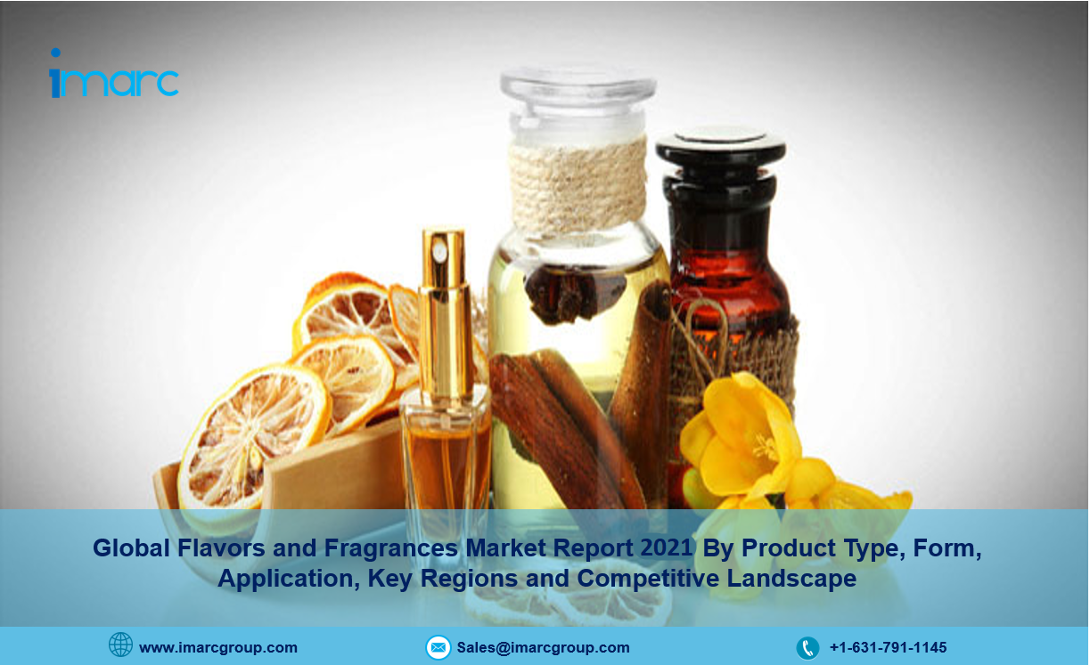 Flavors and Fragrances Market 2021-26, Size, Share, Trends and Research Report