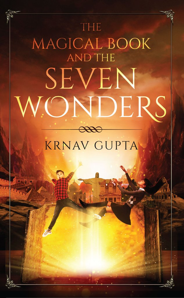 The Magical Book and the Seven Wonders - A Young Adult Action Adventure Book by Krnav Gupta released