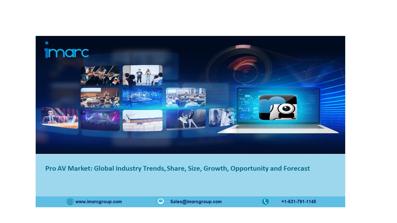 Pro AV Market: Global Size, Share, Trends, Analysis, Growth and Forecast 2021-2026