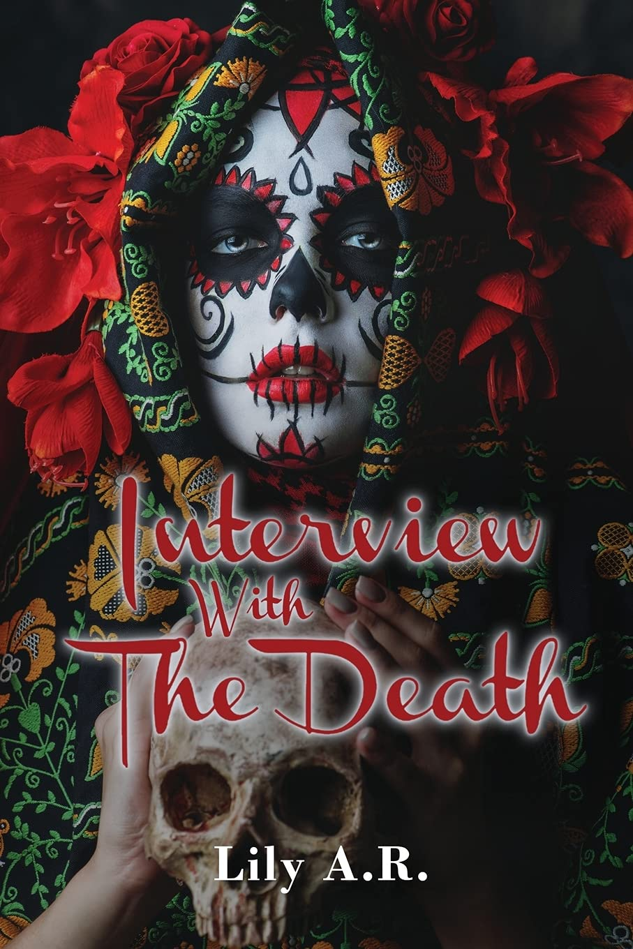 """""""Interview with The Death"""" May Just Be Author Lily. A. R's Best Work Yet"""