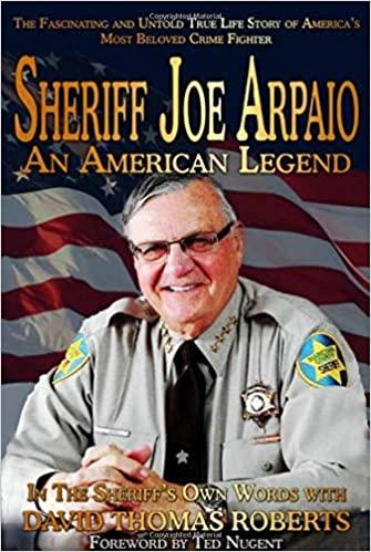 "Sheriff Joe Arpaio's Book ""An American Legend"" Receives Rave Reviews"