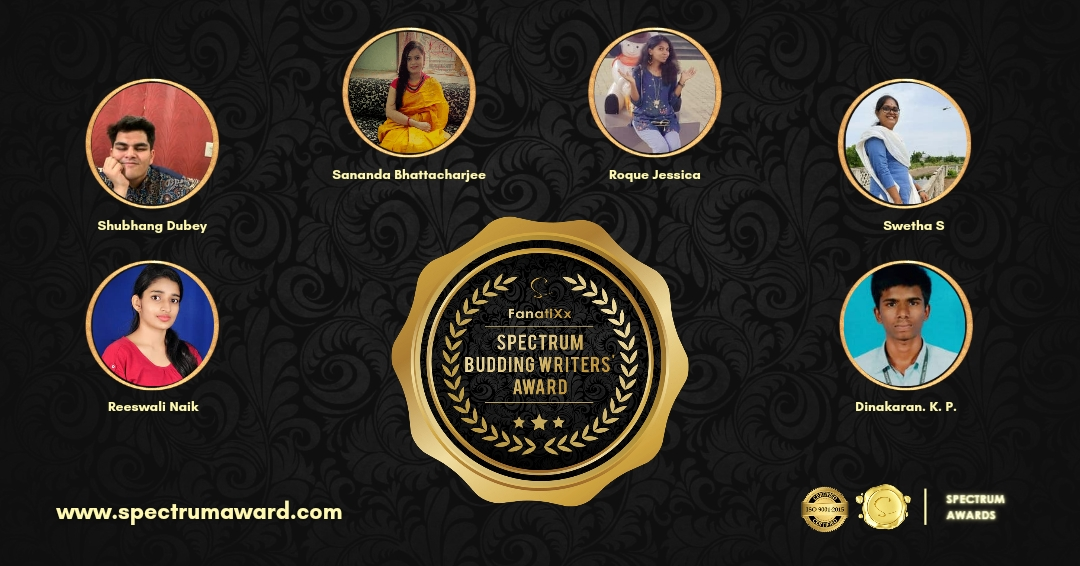 Can't de-scribe the excitement... Presenting Budding Writers recognized by FanatiXx Spectrum Awards