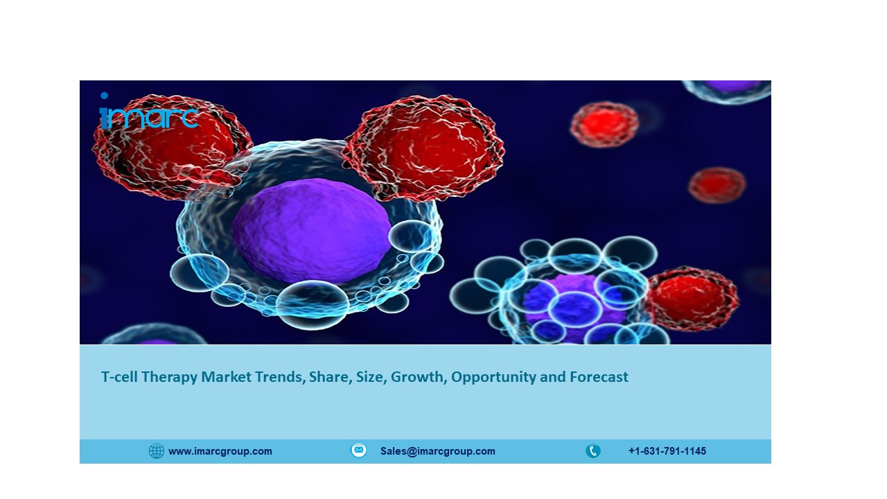 T-cell Therapy Market Size, Share, Demand, Outlook, Future Growth and Opportunities 2021-2026