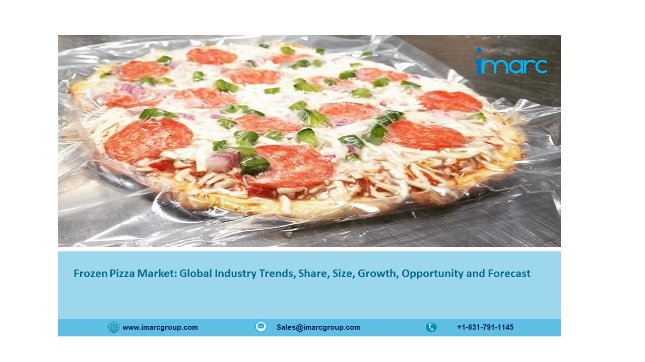 Frozen Pizza Market to Expand at a CAGR of 6.8% During 2021 to 2026 - IMARC Group