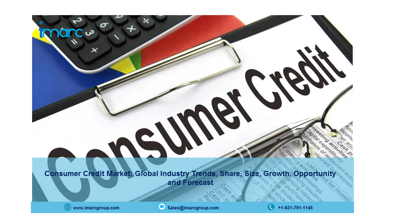 Consumer Credit Market Report 2021, Size, Share, Growth | Industry Trends and Forecast 2026