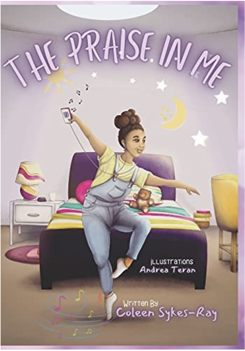 """Author Coleen Sykes-Ray Launches Children's Book, """"The Praise in Me"""" to Heal, Inspire Hope"""
