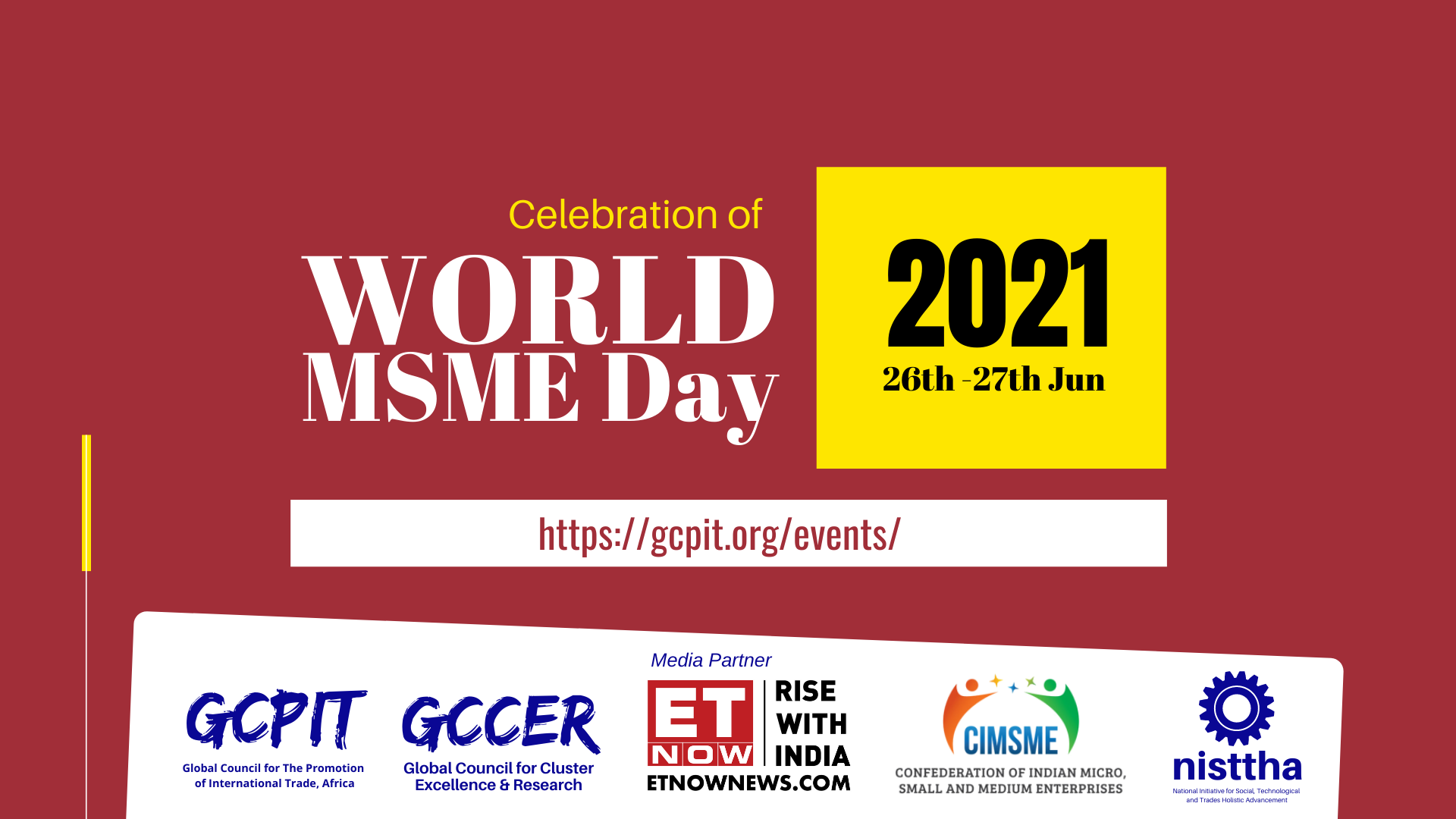GCPIT Celebrates World MSME Day 2021 to acknowledge the critical role and significant contribution of MSMEs