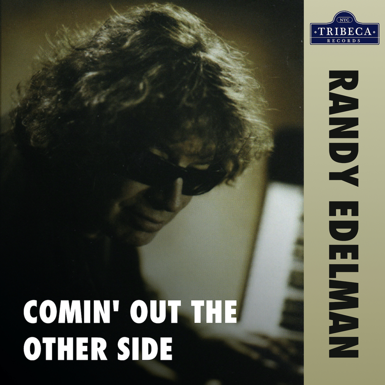 """Randy Edelman's Highly Anticipated New Single """"Comin' Out The Other Side"""" Now Available Worldwide on Tribeca Records"""