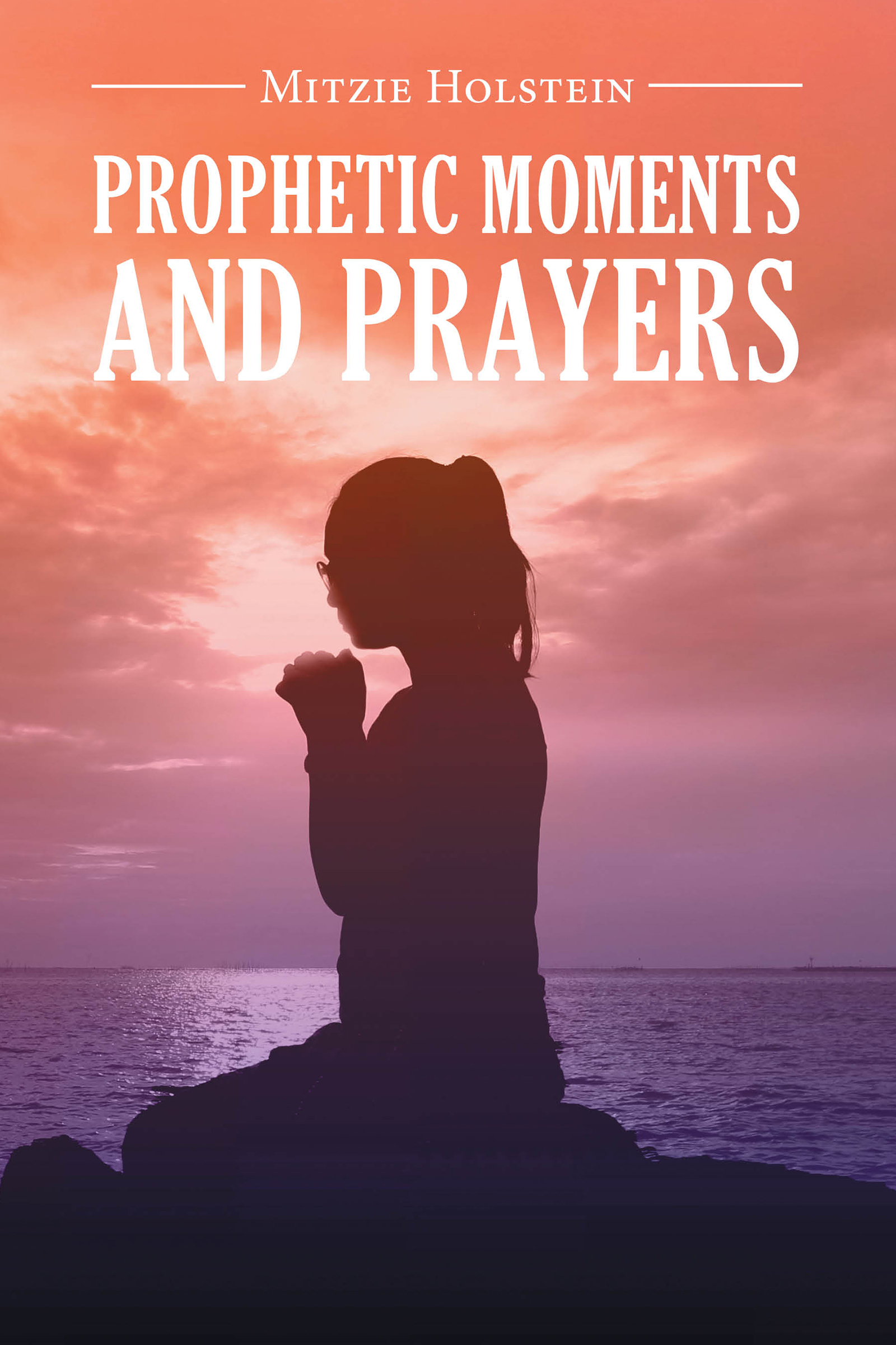 Author Mitzie Holstein Pens One of the Best Prayer Books for Every Christian