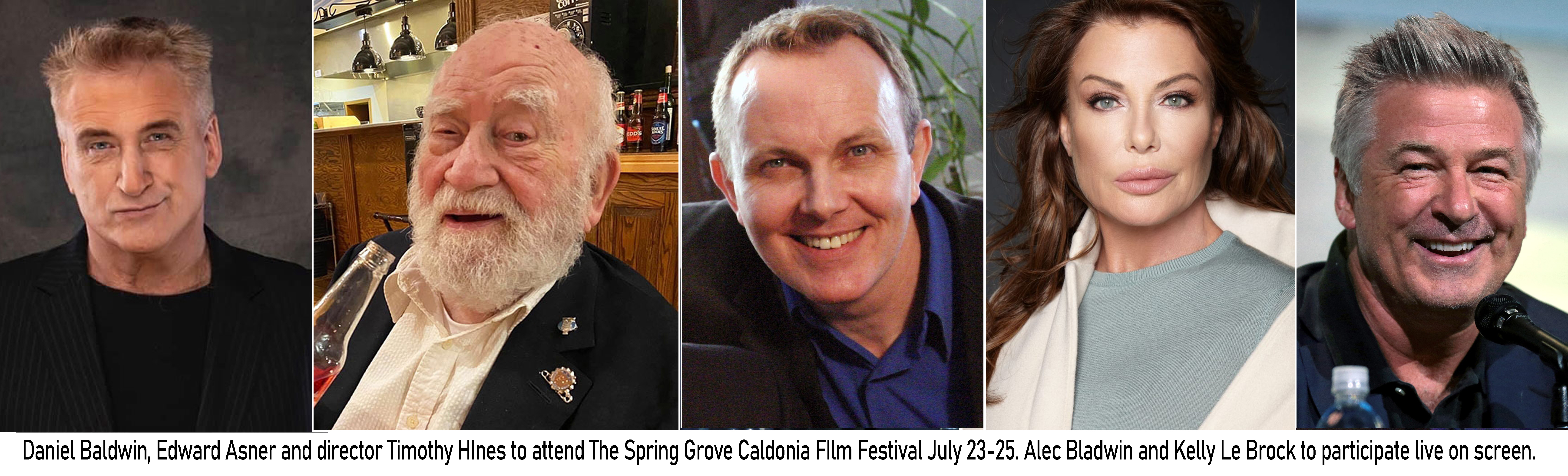 Daniel Baldwin, Ed Asner and Timothy Hines to Attend Spring-Grove Caledonia Film Festival, Alec Baldwin, Kelly Le Brock to Join Live on Screen