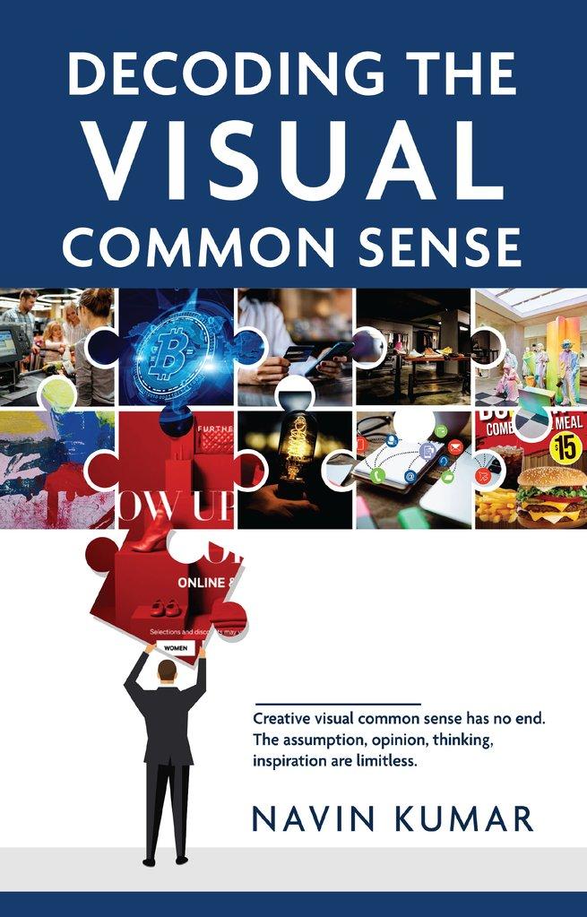 "White Falcon Publishing launches a new book ""Decoding the Visual Common Sense"" written by Navin Kumar"