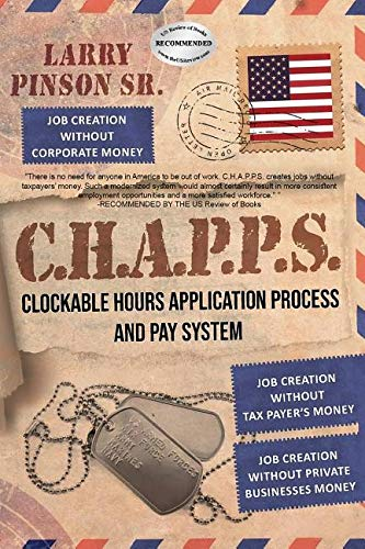 Groundbreaking New Pay System Would Double American's Salaries, Says Larry Pinson, Sr., Author of New Book, 'C.H.A.P.P.S.'