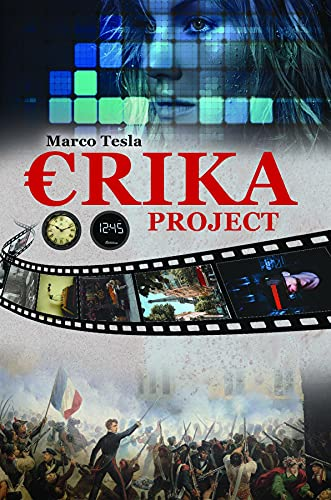 """Marco Tesla Releases """"Erika Project,"""" a Tale of Time-Travel, Sci-Fi, and Romance"""