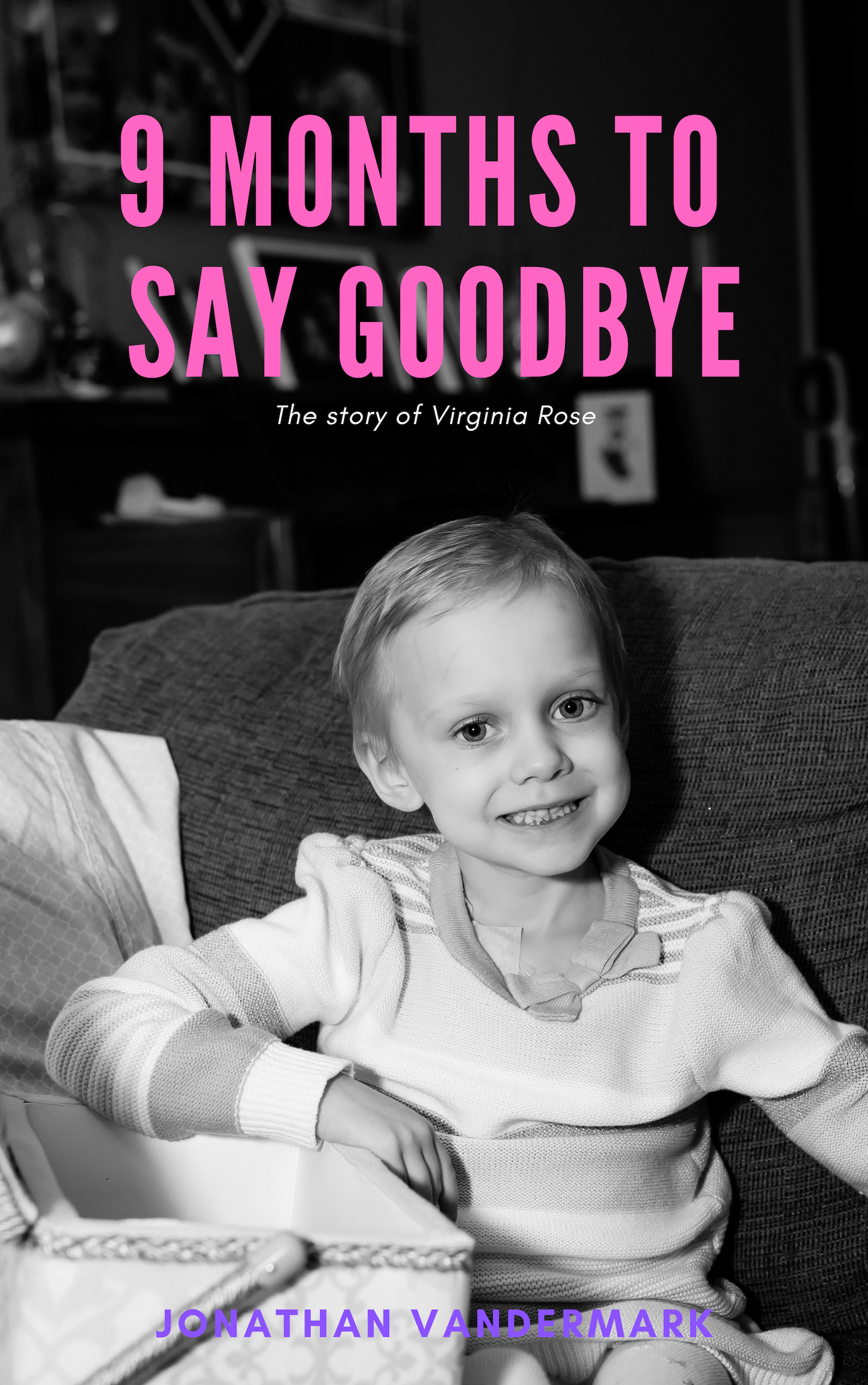 """Pastor Jonathan Vandermark Jr. Honors Daughter's Death by Releasing Book """"9 Months to Say Goodbye: The Inspirational Story of Virginia Rose"""""""