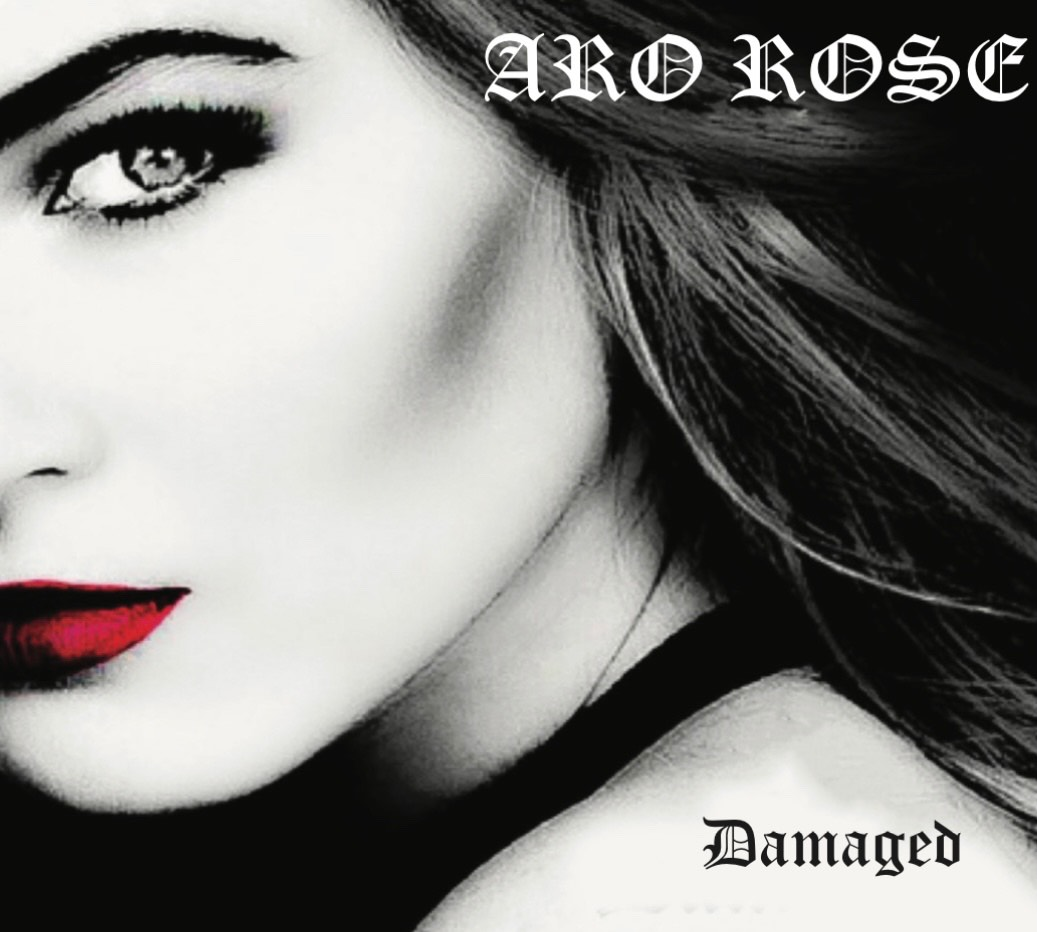 """Aro Rose To Release Highly Anticipated Debut Single """"Damaged"""" August 29th, 2021, 11 PM ET"""