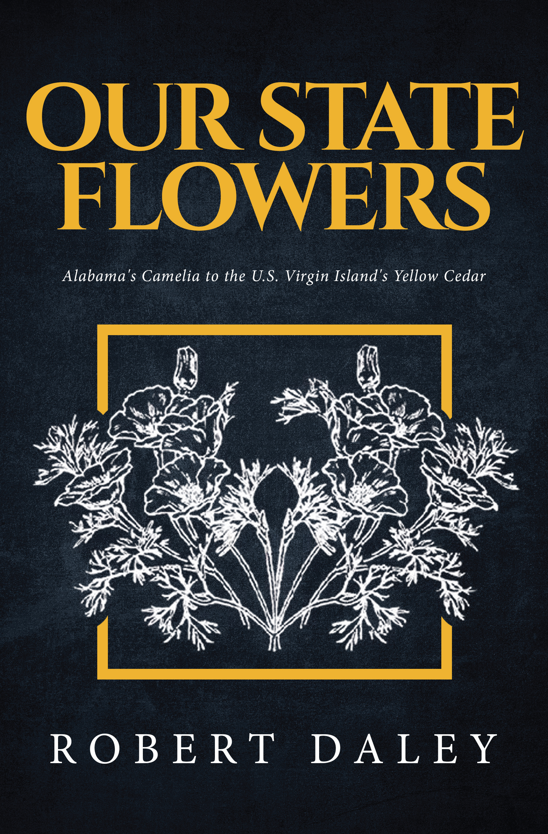Robert Daley's Our State Flowers: A Coloring Book