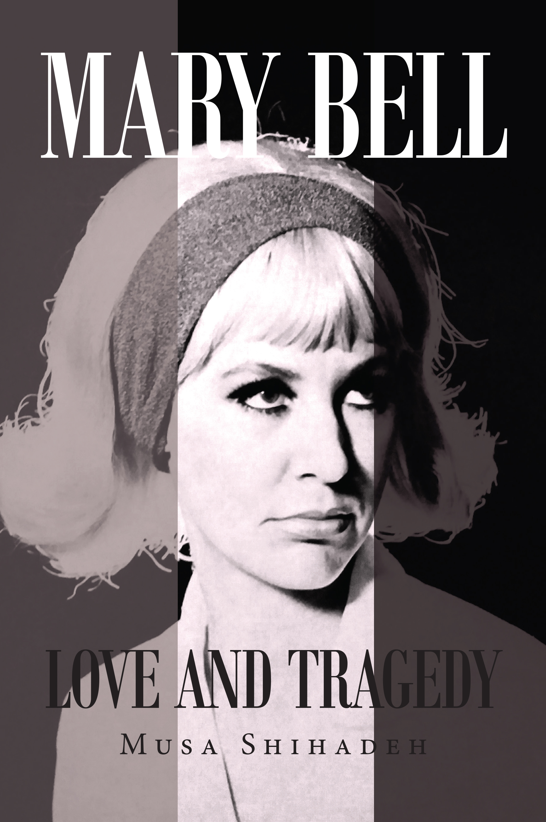 Mary Bell: Love and Tragedy by Musa Shihadeh